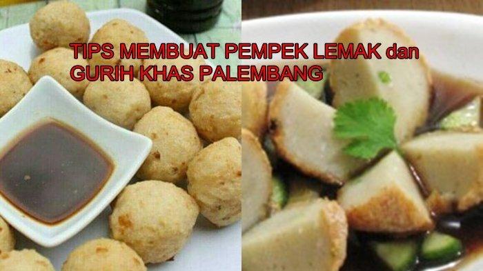 Resep Pempek Adaan Khas Palembang, Praktis Dibuat di Rumah, Dilengkapi Cara Membuat Cuko, Yuk Dicoba