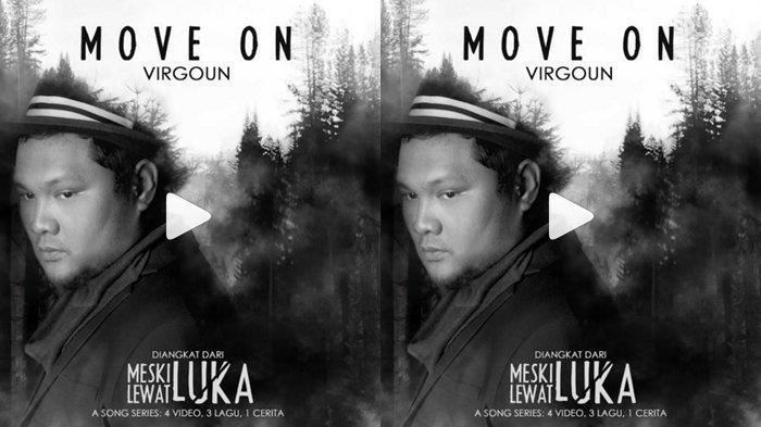 Download MP3 Lagu'Move On' Virgoun Dilengkapi Lirik, Lagu tentang 'Penyesalan Melepas Seseorang'