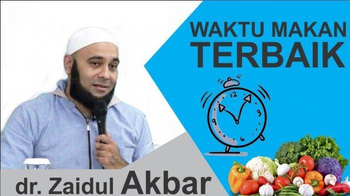 Makanlah Saat Matahari Terbit dan Sebelum Terbenam, Dokter Zaidul Akbar: Itu Cara Makan Rasulullah