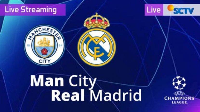 live-sctv-live-streaming-manchester-city-vs-real-madrid-liga-champions.jpg
