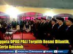 25-anggota-dprd-pali-terpilih-resmi-dilantik.jpg
