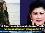 9-potret-cantik-masa-muda-ani-yudhoyono.jpg