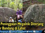 batu-peninggalan-megalitik-diterjang.jpg