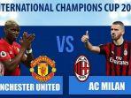 berikut-prediksi-jadwal-siaran-langsung-ac-milan-vs-manchester-united-icc-2018_20180725_103419.jpg