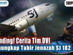 'Yang Nempel di Kursi Harus Kita Pisahkan' Cerita Tim DVI Pengungkap Tabir Jenazah SJ 182