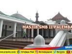 daftar-421-masjid-di-kota-palembang-lengkap-dengan-alamatnya-siap-gelar-sholat-tarawih-ramadhan.jpg