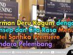 herman-deru-resmikan-hotel-santika-premiere-bandara-palembang.jpg