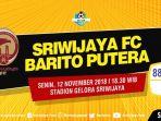 ilustrasi-sriwijaya-fc-vs-barito-puterai-liga-1-indonesia-2018_20181109_100635.jpg