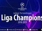 jadwal-liga-champions-2018-19-live-rcti-babak-16-besar.jpg