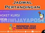 jadwal-pertandingan-dan-siaran-langsung-asian-para-games-2018-cabor-basket-kursi-roda_20181008_105403.jpg