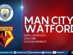 jadwal-prediksi-pemain-dan-live-streaming-manchester-city-vs-watford-final-fa-cup-malam-ini.jpg