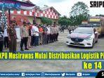 kpu-musirawas-distribusikan-logistik.jpg