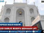 masjid-ramlie-musofa-sediakan-lift-dan-tempat-duduk-di-area-wudhu.jpg
