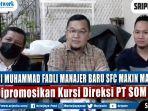 muhammad-fadli-resmi-sebagai-manajer-tim-sfc.jpg