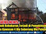 musibah-kebakaran-terjadi-di-pemukiman-warga.jpg