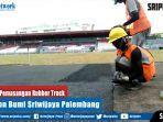 proses-pemasangan-rubber-track-stadion-bumi-sriwijaya-jakabaring-palembang.jpg