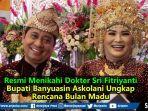 resmi-menikahi-dokter-sri-fitriyanti-bupati-banyuasin-askolani-ungkap-rencana-bulan-madu.jpg