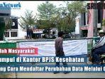sejumlah-masyarakat-berkumpul-di-kantor-bpjs-bingung-cara-mendaftar-perubahan-data-melalui-online.jpg