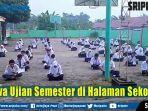 siswa-melaksanakan-ujian-semester-di-halaman-sekolah.jpg