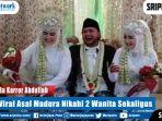 sosok-ra-karror-abdullah-pria-viral-asal-madura-nikahi-2-wanita-sekaligus.jpg