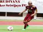 striker-sriwijaya-fc-rudiyana.jpg