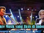 video-7-genre-musik-yang-eksis-di-indonesia.jpg