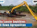 video-bupati-musirawas-hendra-gunawan-uji-coba-exavator-amphibious-di-rawa-agropolitan.jpg