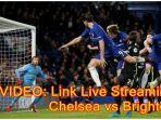 video-link-live-streaming-chelsea-vs-brighton-hove-albion-di-tv-online-tvri-mola-tv.jpg