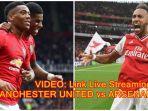 video-link-live-streaming-manchester-united-vs-arsenal-liga-inggris-live-mola-tv.jpg