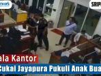 video-viral-detik-detik-kepala-kantor-bea-cukai-jayapura-pukuli-anak-buahnya-terekam-cctv.jpg