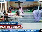 viral-foto-wanita-pengungsi-banjir-sholat-di-gereja-netizen-indahnya-toleransi-di-negeriku.jpg