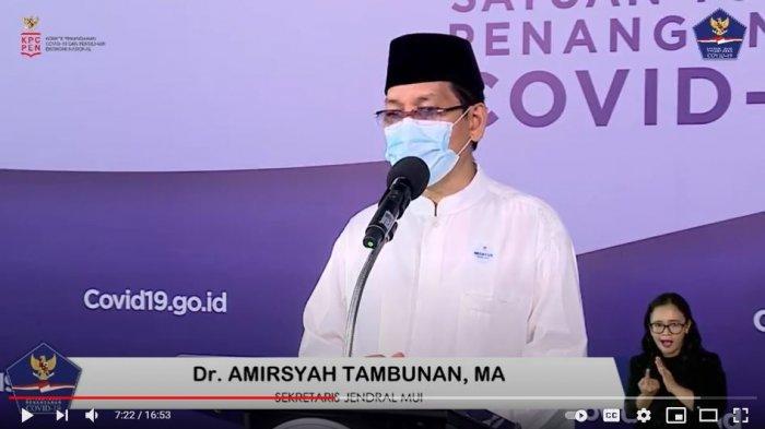Sekretaris Jenderal Majelis Ulama Indonesia (Sekjen MUI) Amirsyah Tambunan mengimbau untuk melakukan salat Idulfitri di rumah saja bersama keluarga saat konferensi pers BNPB, Jumat (23/4/2021).