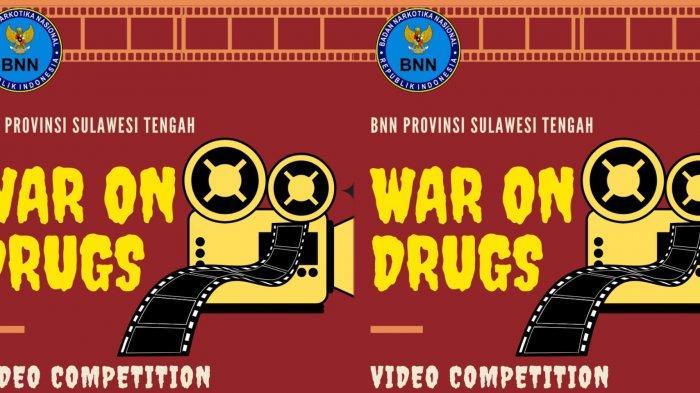 BNNP Sulteng Gelar Lomba Video War On Drugs, Berikut Syarat dan Cara Daftarnya