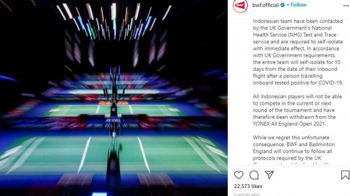 Federasi Bulu Tangkis Dunia (BWF) menyatakan bahwa Tim Indonesia dilarang mengikuti YONEX All England Open 2021, Kamis (18/3/2021).