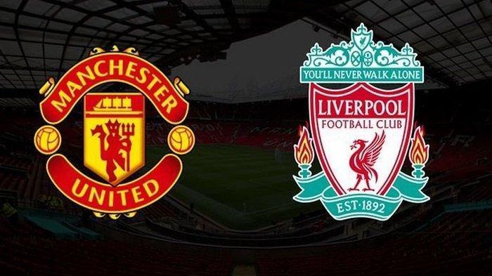 Link Streaming MU Vs Liverpool di Liga Inggris Malam Ini, Liverpool Buru Tiket Liga Champions