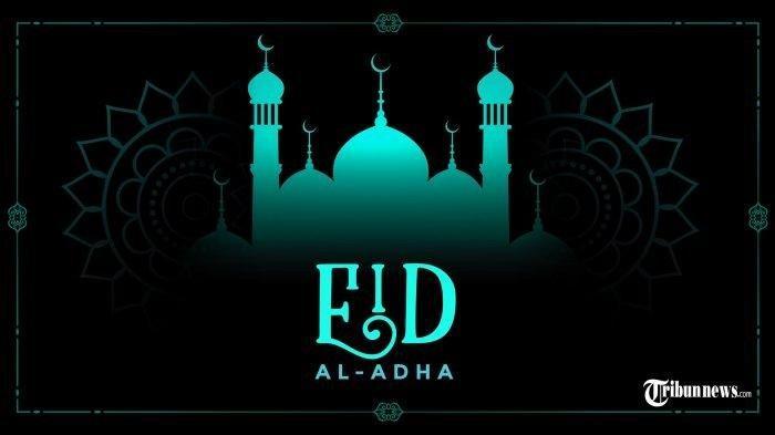 Kumpulan 25 Ucapan Selamat Hari Raya Idul Adha 1442 H/ 2021 Lengkap Bahasa Inggris dan Indonesia