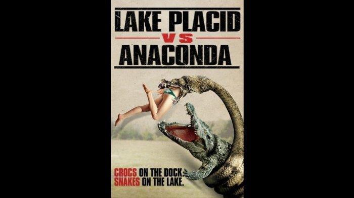 Sinopsis Film 'The Lake Placid vs Anaconda' (2015), Tayang di Bioskop Trans TV, Jumat (22/2/2019)