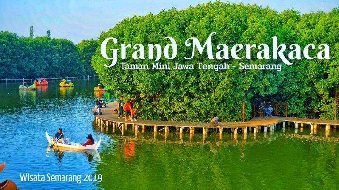 Grand Maerakaca Taman Mini Jawa Tengah