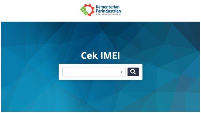 Inilah Situs Baru Kemenperin untuk Cek IMEI Ponsel