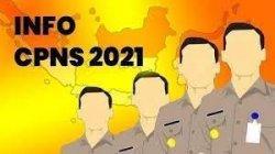 CPNS 2021: Simak Update Jadwal Pendaftaran CPNS dan PPPK hingga Daftar Formasi Lulusan SMA Sederajat