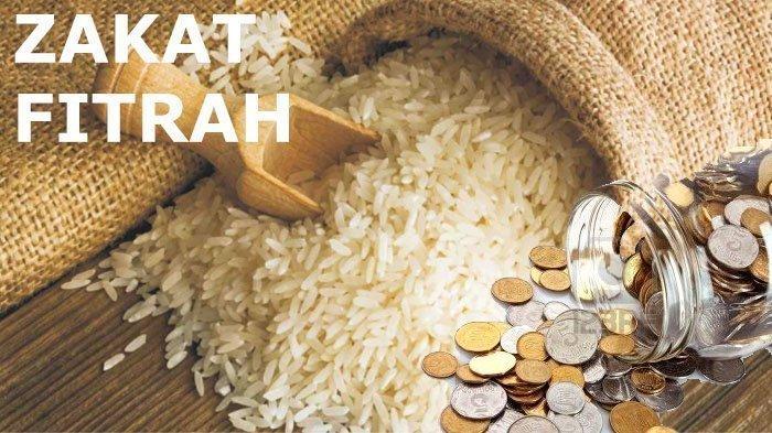 Tata Cara Bayar Zakat Fitrah di Bulan Puasa Ramadhan, Lengkap dengan Niat dan Besaran Nominalnya