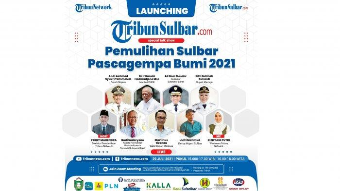 Launching TribunSulbar.com Hari Ini, Kamis 29 Juli 2021: Pemulihan Sulbar Pascagempa Bumi 2021
