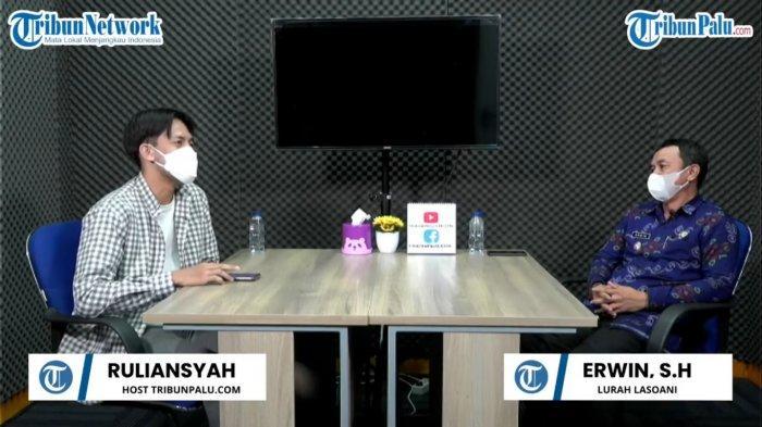 Lurah Lasoani, Erwin, S.H, saat mengisi acara Tribun Motesa-tesa di TribunPalu.com, Kamis (16/9/2021).