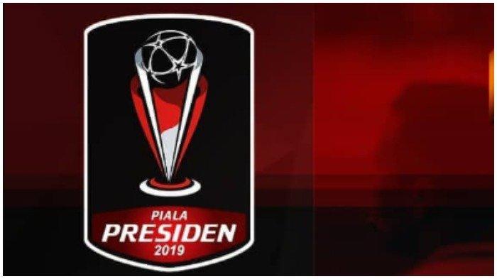Piala Presiden 2019 Digelar 1 Minggu Lagi, Simak Jadwal Pertandingan Pembuka dan Pembagian Grupnya
