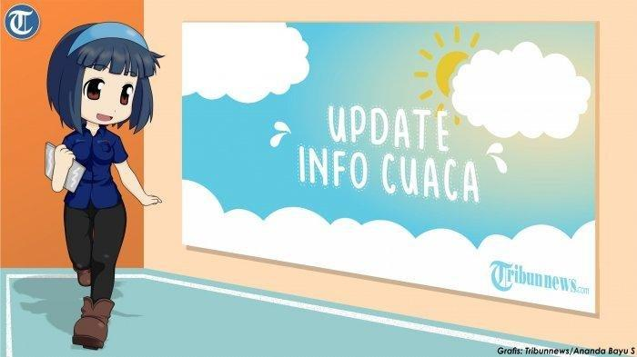Prakiraan Cuaca 33 Kota Besar Indonesia, Jumat 19 Juni: 4 Kota Diguyur Hujan, 15 Kota Cerah Berawan
