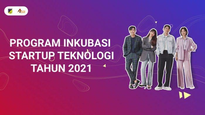 Drama Korea STARTUP Menjadi Inspirasi Program Inkubasi 2021
