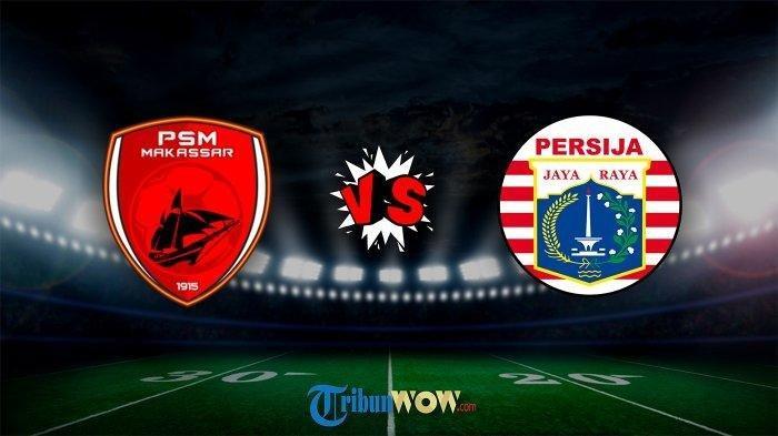 Resmi, PSSI Umumkan Jadwal Baru dan Lokasi Pertandingan PSM Makassar Vs Persija Jakarta