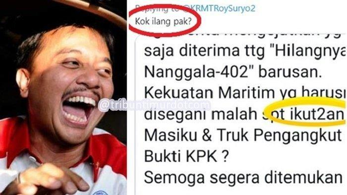 Ciutan Roy Suryo Komentari KRI Nanggala-402 'Seperti Ikut-ikutan' Terhapus, Netizen: Kok Ilang Pak?