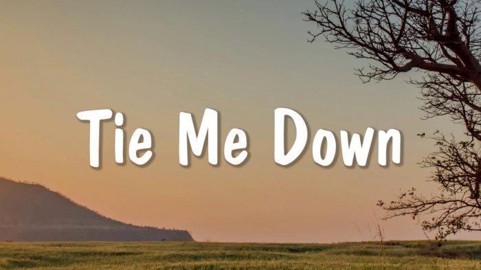 Lirik Lagu Tie Me Down dari Gryffin & Elley Duhe, Lengkap Terjemahannya Serta Chord Gitar