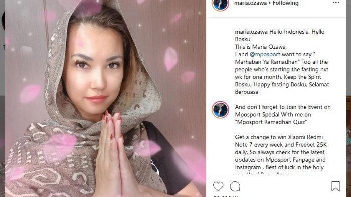 Sambut Datangnya Bulan Ramadan, Maria Ozawa: Hello Indonesia, Hello Bosku, Selamat Berpuasa
